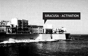 Italy | Siracusa | 2013  Main aim for the strategy is turning interests of problematic areas into direction which gives best opportunities for development - towards the sea.